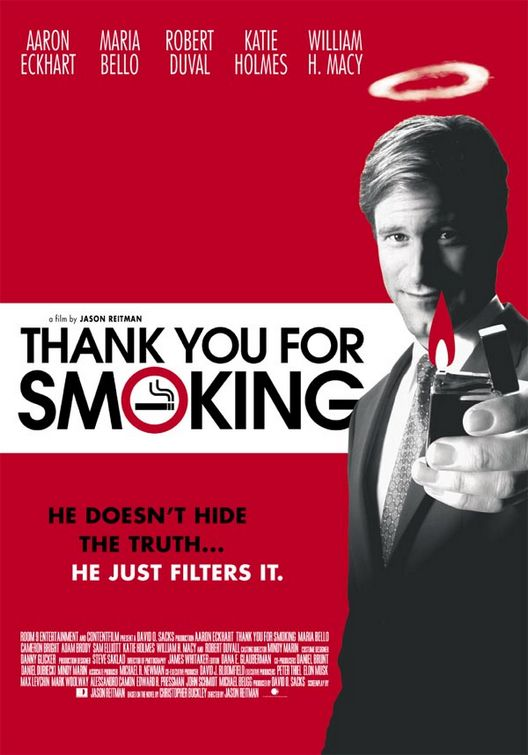 The Top 8 Thank You For Smoking Quotes That Will Help You Negotiate Like A Boss - You Be Relentless