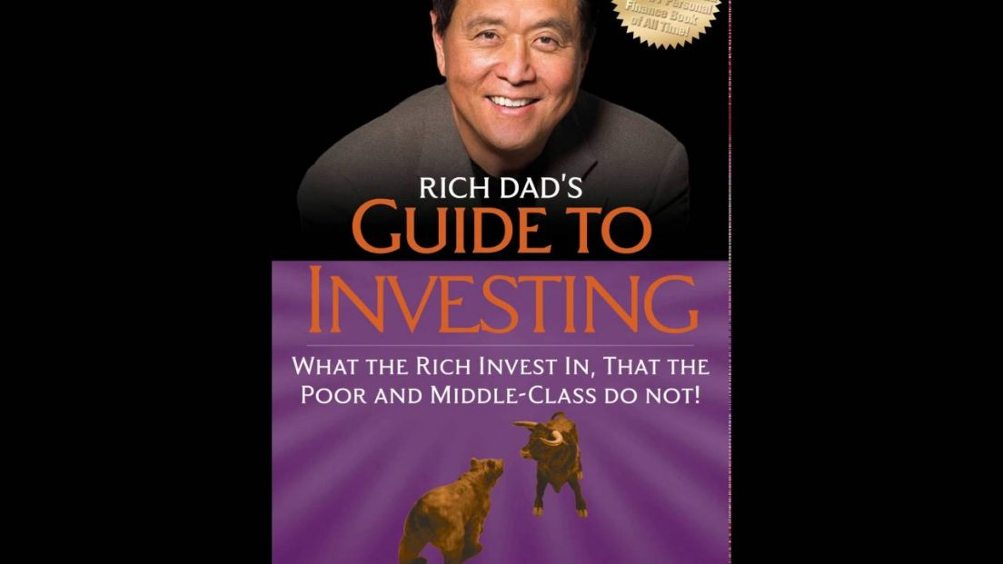 rich dads guide to investing by 1104x621 you be relentless rh youberelentless com rich dad's guide to investing summary rich dad's guide to investing review